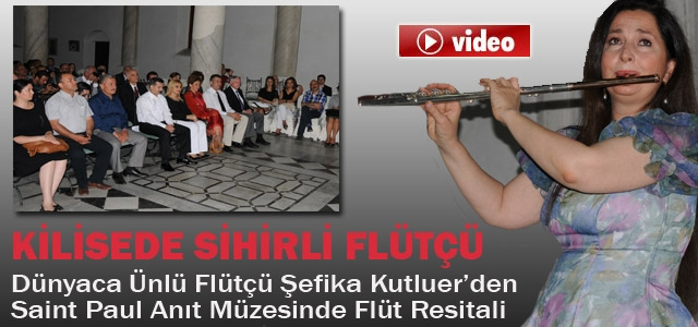 Kilisede Sihirli Flütçü/Video Haber