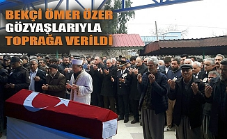 Bekçi Ömer Özer Gözyaşları Arasında Toprağa Verildi